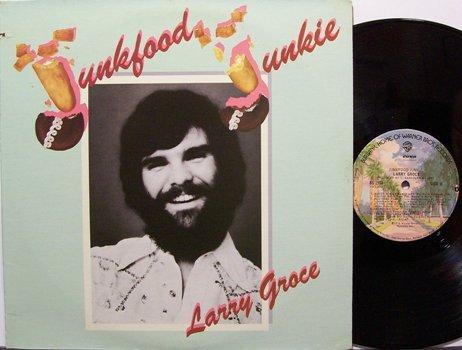 Groce, Larry - Junkfood Junkie - Vinyl LP Record - Junk Food - Rock