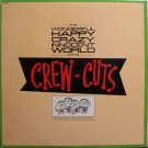 Crew Cuts, The - The Wonderful Happy Crazy Innocent World Of - Sealed Vinyl LP Record - Pop