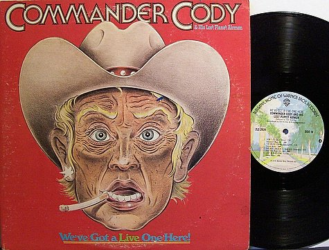 Commander Cody - We've Got A Live One Here - Vinyl 2 LP Record Set - Rock