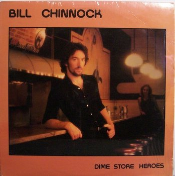 Chinnock, Bill - Dime Store Heroes - Sealed Vinyl LP ...