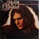 Bolton, Michael (Michael Bolotin) - Every Day Of My Life - Sealed Vinyl LP Record - Pop Rock
