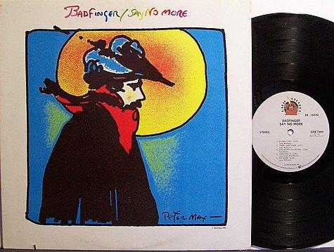 Badfinger - Say No More - Vinyl LP Record - Rock