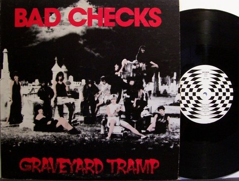 Bad Checks - Graveyard Tramp - Vinyl LP Record - Rock