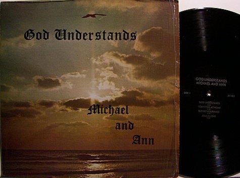 Michael & Ann - God Understands - Vinyl LP Record - Black Gospel