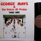 Mays, George & The Voices Of Praise - Take One - Vinyl LP Record - Black Gospel