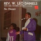 Daniels, Rev. W. Leo - So Happy - Sealed Vinyl LP Record - Black Gospel