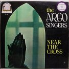 Argo Sisters, The - Near The Cross - Sealed Vinyl LP Record - Black Gospel