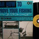 Dieckman, John - Hear How To Improve Your Fishing - Vinyl LP Record - Sports