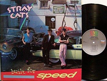 Stray Cats - Built For Speed - Vinyl LP Record - Rockabilly Rock