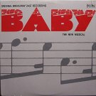 Baby The New Musical - Broadway Cast - Sealed Vinyl LP Record - OST