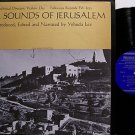 Sounds Of Jerusalem - Vinyl LP Record - Folkways Label - World Music