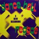 Dance Hall Reggae A New Beginning - Various Artists - Sealed Vinyl LP Record
