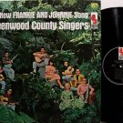 Greenwood County Singers - The New Frankie & Johnnie Song - Vinyl LP Record - Folk