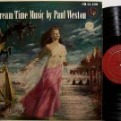 Weston, Paul - Dream Time Music By - Vinyl LP Record - Odd Unusual Weird
