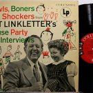 Linkletter, Art - Howls Boners & Shockers From House Party Kid Interviews - Vinyl LP Record