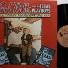 Wills, Bob - The Tiffany Transcriptions Vol. 4 - Vinyl LP Record - Country