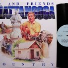 Roberts, Dalton / D.R. & Friends - Chattanooga Country - Vinyl LP Record