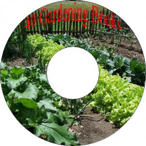 40 Rare Old Books About Growing Vegetables Herbs Gardening On CD Farm Crop
