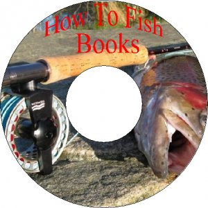 How to Catch Fish Salmon Trout in Brooks Lakes & Tie flies 52 Old Books On CD