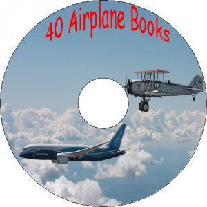 40 Old Books How to Build Airplanes Aeroplanes How they Work & Fly on CD