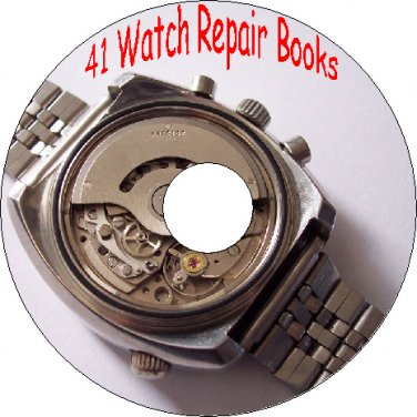 41 Old Books How to Repair Watches & Clocks Service Manual & Guides On CD