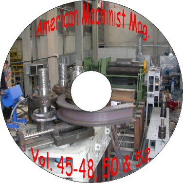 Old American Machinist Magazines Volumes 45, 46, 47, 48, 50, 52 On CD 1916 -1920