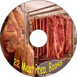 22 Old Books Cure Pickle Smoke Dry Preserve Can Meat Fish & Sausage Recipes CD + 1 Extra