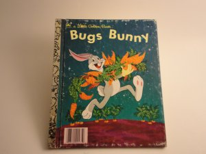 "Little Golden Book ""Bugs Bunny"" & ""Bugs Bunny's Carrot Machine"""
