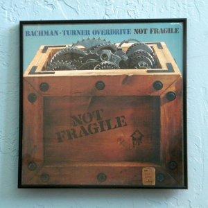 Framed Record Album Cover - Not Fragile - Bachman-Turner Overdrive  0015