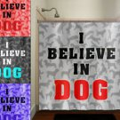 Believe In Dog Lover Funny Shower Curtain  bathroom     window