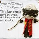 """The Enforcer"" String Doll, The Original String Doll Gang"