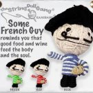 """Some French Guy"" String Doll, The Original String Doll Gang"