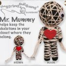 """Mr. Mummy"" String Doll, The Original String Doll Gang"