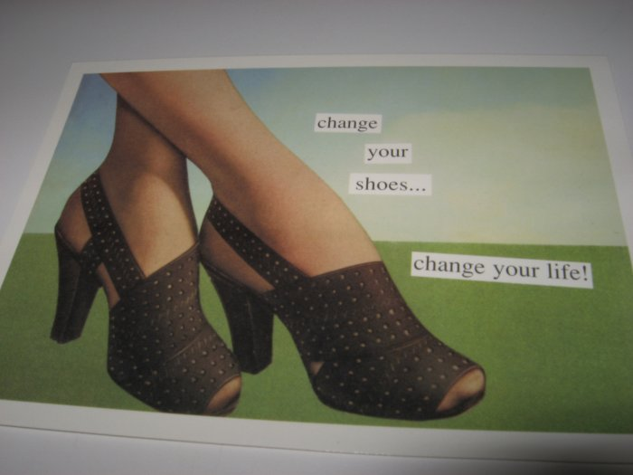 """""""Change Your Shoes, Change Your Life"""" Blank Card and Envelope"""