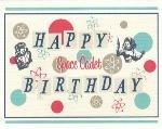 Happy Birthday Card ~ Space Cadet