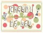 Cheers to You Card ~ Accomplishment
