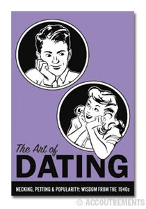 """The Art of Dating Book"" Advice from the 1940's, Book"