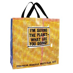 """""""I'm Saving the Planet What Are You Doing?"""" Shopper Tote"""