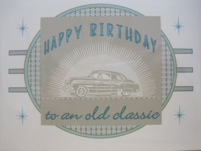 """Happy Birthday to an Old Classic"" Retro Print Birthday Card"