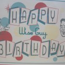 """Happy Birthday Wise Guy"" Retro Print Blank Birthday Card"