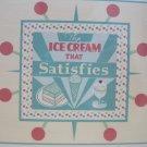 """Ice Cream that Satisfies"" Retro Print Birthday Card"