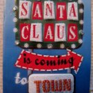 """Coming to Town"" Decorative Holiday Gift Tag, White Ribbon"