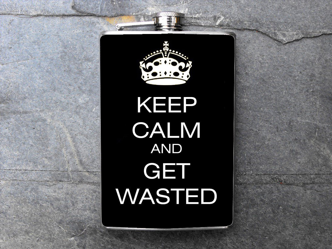 """Stainless Steel Flask - 8oz., """"Keep Calm and Get Wasted"""""""
