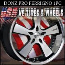 DONZ FERRIGNO 2-22X8.5 BLANK ET+15  2-22X10 BLANK ET+15 BLK MF SSL DRILL FOR MOST VEHICLES