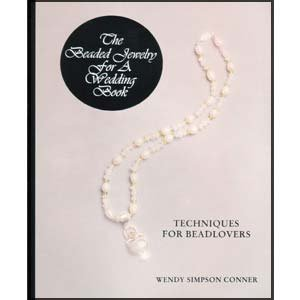 The Beaded Jewelry For A Wedding Book Softcover Book