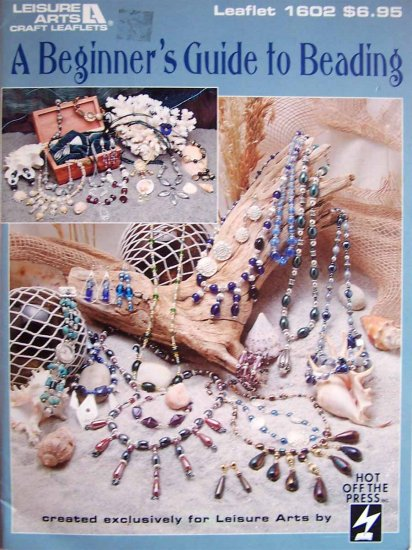 A Beginner's Guide to Beading by Leisure Arts