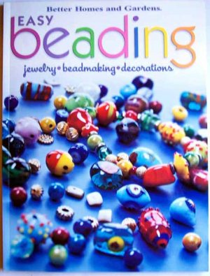 Easy Beading by Better Homes and Gardens Softcover Book