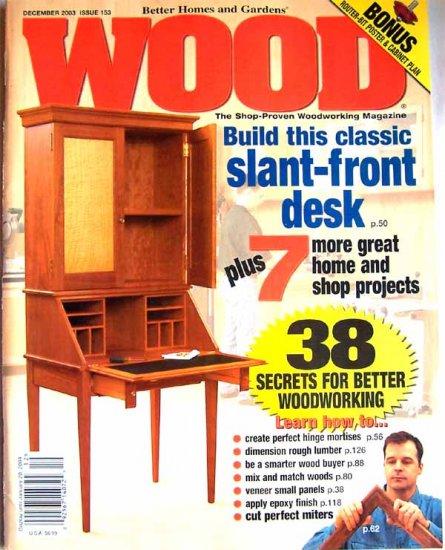 Wood Magazine - December 2003 Issue 153