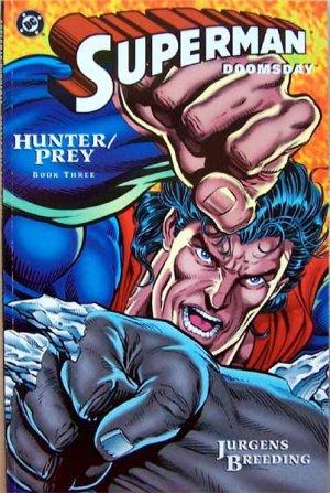 Superman Doomsday Comics - Hunter / Prey - Book Three - Cardstock Cover 1994
