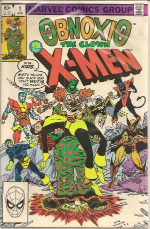 OBNOXIO THE CLOWN VS. X-MEN ISSUE ONE MARVEL